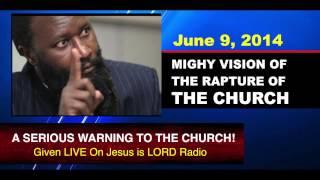 getlinkyoutube.com-June 9, 2014 VISION OF THE RAPTURE-Prophet Dr. Owuor