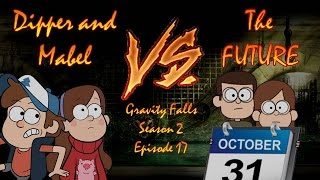 """Dipper and Mabel vs  the Future"": Gravity Falls Episode Review"