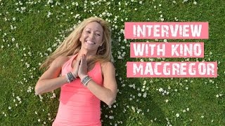 Interview with Kino Macgregor