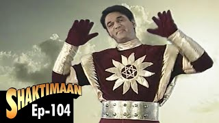 Shaktimaan   Episode 104
