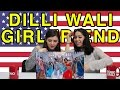 Americans React to Dilli Wali Girlfriend