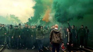 Celtic - Rangers Old Firm Green Brigade Cortege