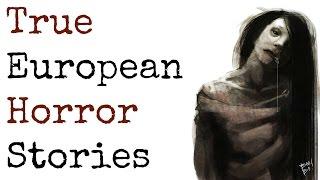 getlinkyoutube.com-5 Scary TRUE Stories from Europe
