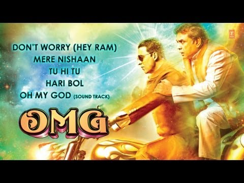 OMG!! Oh My God Full Songs | Jukebox | Paresh Rawal, Akshay Kumar