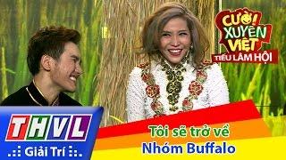 getlinkyoutube.com-THVL | Cười xuyên Việt - Tiếu lâm hội | Tập 12: Tôi sẽ trở về - Nhóm Buffalo