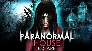 getlinkyoutube.com-Paranormal House Escape [Walkthrough]