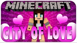 Minecraft | City of Love | Who to Choose? - Episode 6 FINALE