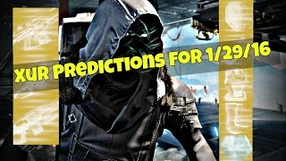 getlinkyoutube.com-Xur Predictions for 1/29/16