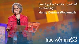 getlinkyoutube.com-True Woman '12: Seeking the Lord for Spiritual Awakening — Nancy Leigh DeMoss
