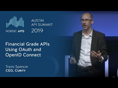 Financial Grade APIs Using OAuth and OpenID Connect