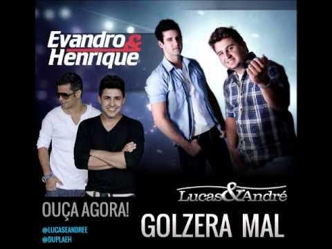 Vídeo: Lucas e André - Golzeira Mal Feat Evandro e Henrique