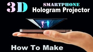 getlinkyoutube.com-How To Make Smartphone 3D Hologram Projector (EASY)