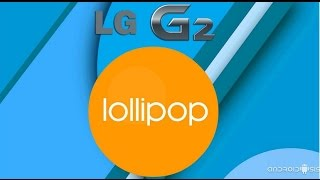 getlinkyoutube.com-LG G2 D805 lollipop oficial Perú