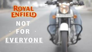 Why do people buy a Royal Enfield? THE REAL TRUTH