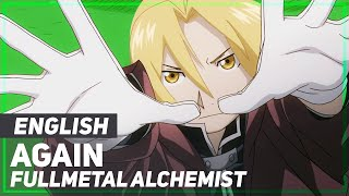 "getlinkyoutube.com-Fullmetal Alchemist OP - ""Again"" | ENGLISH ver | AmaLee"
