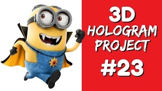 getlinkyoutube.com-3D Hologram Project - 3D Hologram Project - MINIONS # 23