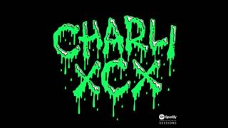 Charli XCX - Famous Spotify Sessions