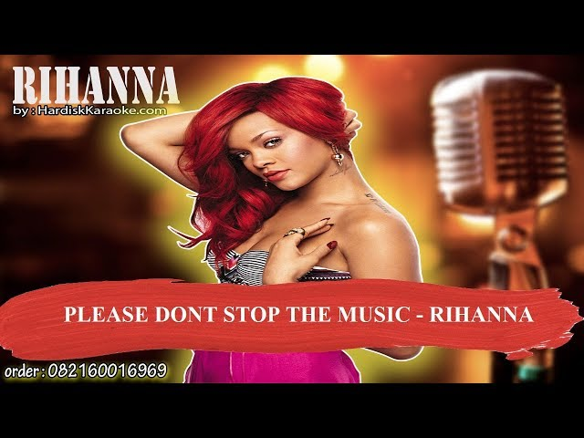 PLEASE DONT STOP THE MUSIC   RIHANNA  Karaoke