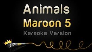 getlinkyoutube.com-Maroon 5 - Animals (Karaoke Version)