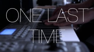 Ariana Grande - One Last Time | Cover by Travis Atreo