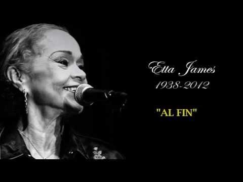 Att Last En Español de Etta James Letra y Video