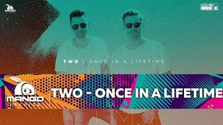 getlinkyoutube.com-TWO - Once In A Lifetime ( Official Video HD )