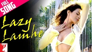 getlinkyoutube.com-Lazy Lamhe - Full Song - Thoda Pyaar Thoda Magic