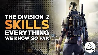 The Division 2 | All Skills So Far