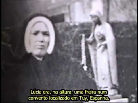 O Terceiro Segredo de Fátima, A Irmã Lúcia Impostora e o Fim do Mundo - Parte 1 2/2
