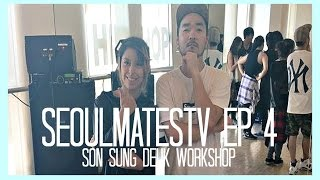 getlinkyoutube.com-SeoulmatesTV Ep 4: Son Sung Deuk (BTS Choreographer) Workshop