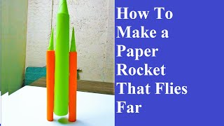 getlinkyoutube.com-How To Make Paper Rocket - how to make a paper rocket that flies far