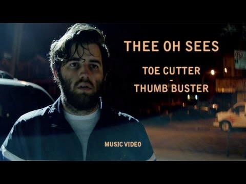 "New Video: Thee Oh Sees ""Toe Cutter – Thumb Buster"""