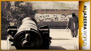 Al Jazeera World - Balochistan: Pakistan\'s other war