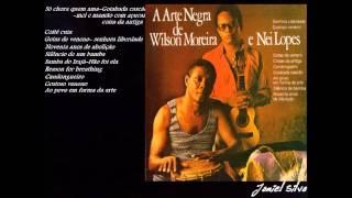 getlinkyoutube.com-Nei Lopes e Wilson Moreira Completo -  a arte negra {1980} -  Jamiel Silva
