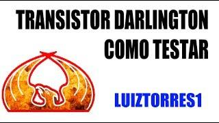 TRANSISTOR DARLINGTON COMO TESTAR