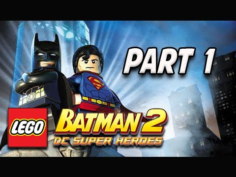 LEGO Batman 2 DC Super Heroes Walkthrough - Part 1 Theatrical Pursuits Let's Play XBOX PS3 PC