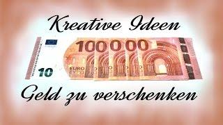 getlinkyoutube.com-Kreative Ideen Geld zu verschenken