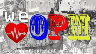 Classic Pinoy Rock [We LOVE OPM]