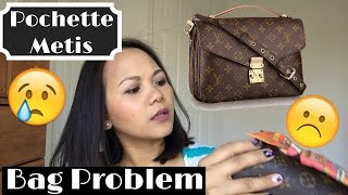 Problem with my Louis Vuitton Pochette Metis || Peteygurl