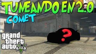 """getlinkyoutube.com-GTA 5 TUNEANDO EN 2.0 """"EL COMET"""" UN COCHECITO BARATO Y BONITO xFaRgAnx"""