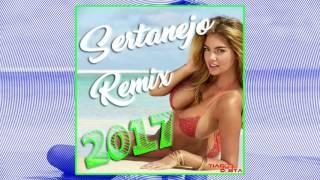 Sertanejo Remix 2017 by DJ Tiago