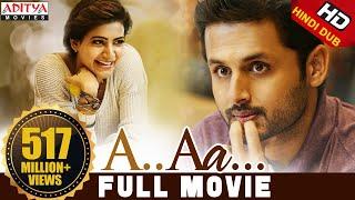 A Aa New Hindi Dubbed Full Movie | Nithiin, Samantha | Trivikram