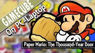 getlinkyoutube.com-Paper Mario - The Thousand-Year Door (Dolphin 4.0-5862) GameCube Emulator on PC-Laptop