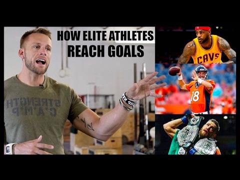 How Elite Athletes Reach Goals