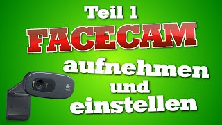 getlinkyoutube.com-Facecam aufnehmen und einstellen | Folge 01 [HD+]