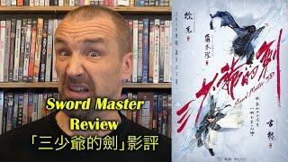 getlinkyoutube.com-Sword Master/三少爺的劍 Movie Review