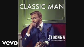 getlinkyoutube.com-Jidenna - Classic Man (Audio) ft. Roman GianArthur