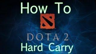 getlinkyoutube.com-Dota 2 How To - Hard Carry