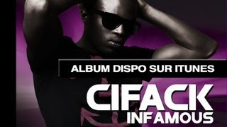 Cifack - Infamous Part II