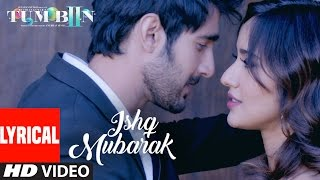 Arijit Singh: ISHQ MUBARAK Full Song WIth Lyrics | Tum Bin 2 width=